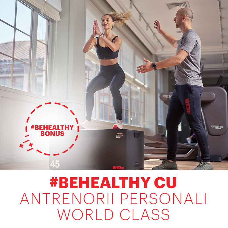 #BeHealthy cu antrenorii personali World Class