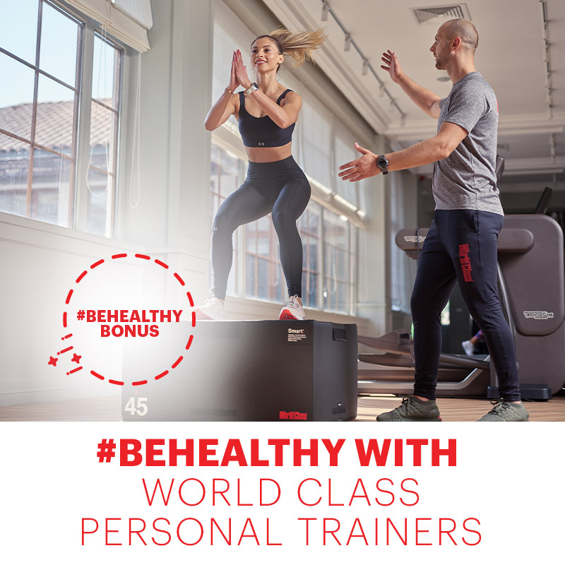 #BeHealthy with World Class Personal Trainers